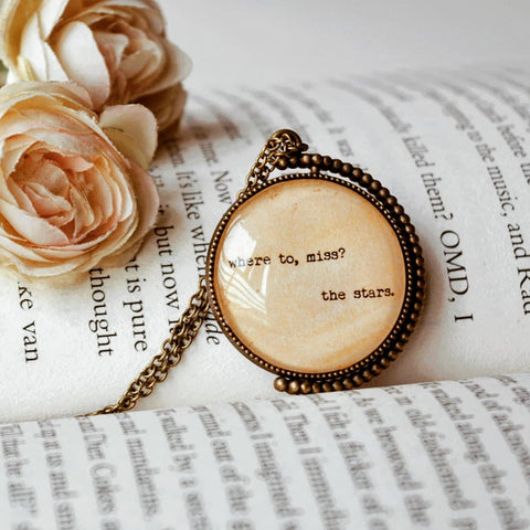 Where to, miss? The Stars - Double Sided Quote Pendant