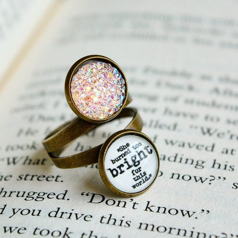 She burned too bright for the world - Emily Bronte Quote Adjustable Ring