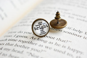 She burned too bright for the world. - Emily Bronte Quote Earring