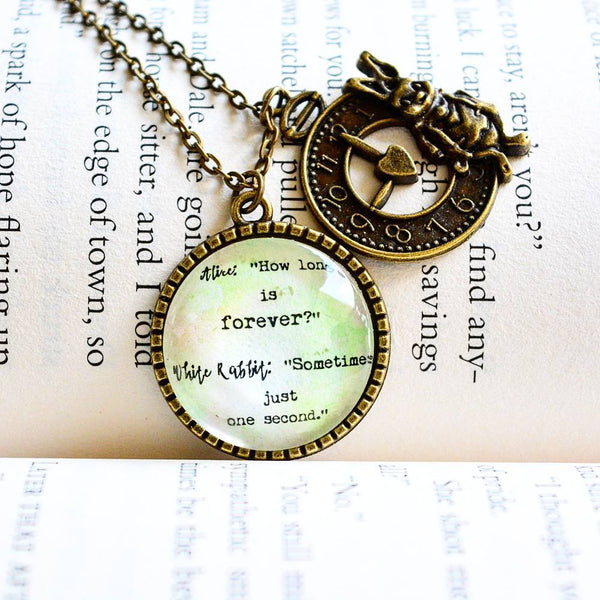 Alice: How long is forever..- Alice in Wonderland Quote Pendant