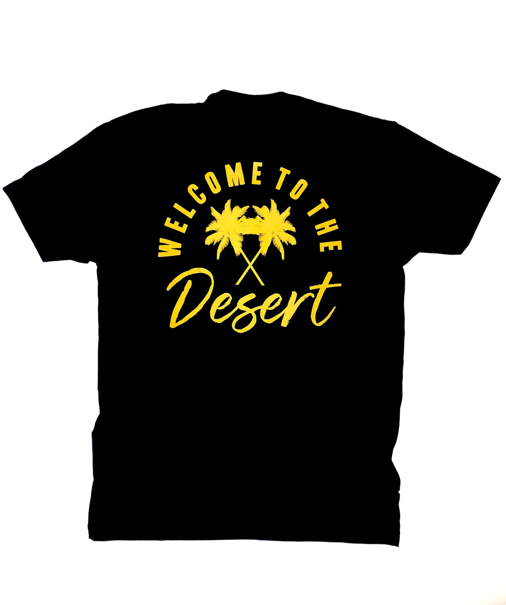 welcome to the desert tee