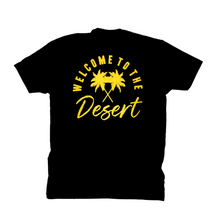 Welcome To The Desert Tee Black and Gold
