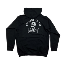 Welcome To The Valley Hoodie