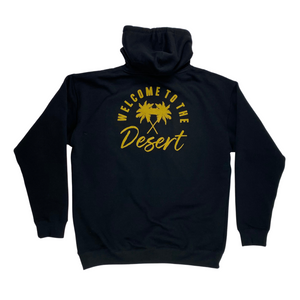 Welcome To The Desert Hoodie