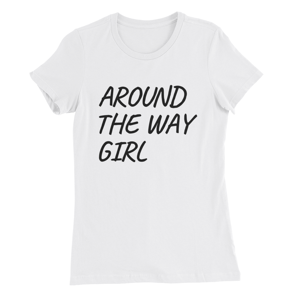Around the Way Girl Short sleeve women's t-shirt