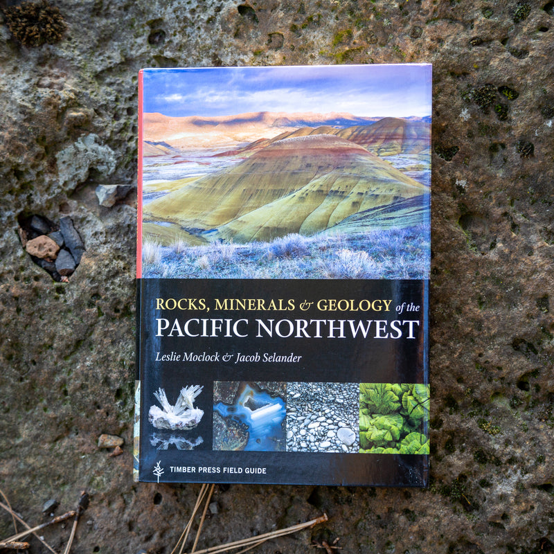 Rock, Minerals and Geology of the Pacific Northwest