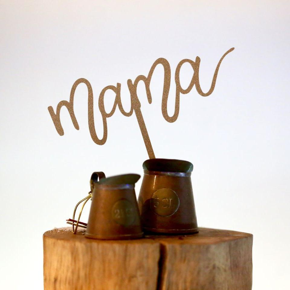 'Mama' Gold Acrylic Cake Topper