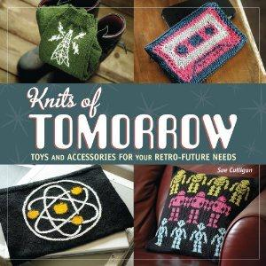 Knits of Tomorrow Book - Retro Toys & Accessories