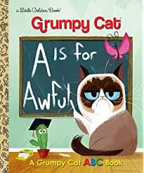 LIttle Golden Book - Grumpy Cat: A is for Awful