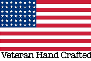 Veteran Hand Crafted