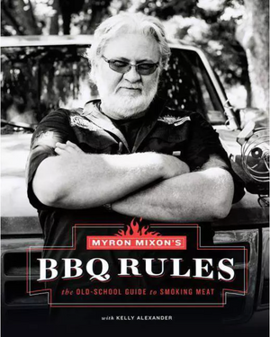 Myron Mixon BBQ Rules Book