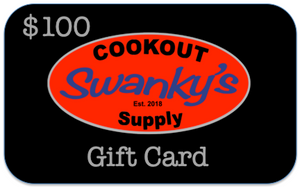 Swanky's Cookout Supply - Gift Card $100