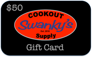 Swanky's Cookout Supply - Gift Card $50