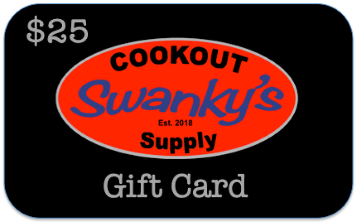 Swanky's Cookout Supply - Gift Card $25