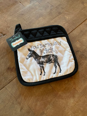 "Twisted Wares ""You seriously kick a**"" Potholder"
