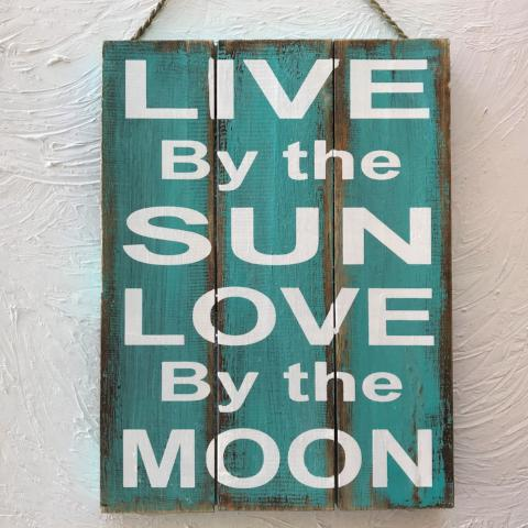 16in Live by the Sun Love by the Moon Teal Wood Sign by Caribbean Rays