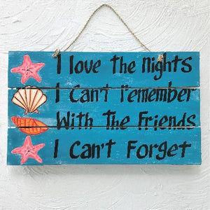 16in Love the Nights Wood Sign by Caribbean Rays