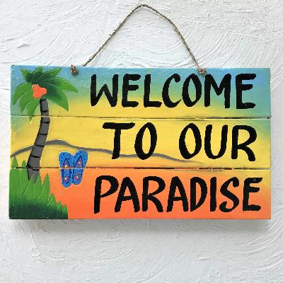 16in Distressed Welcome to our Paradise Wood Sign by Caribbean Rays