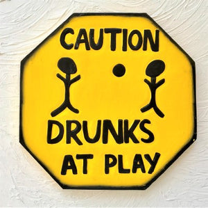 11in Drunks at Play Octagon Wood Sign by Caribbean Rays