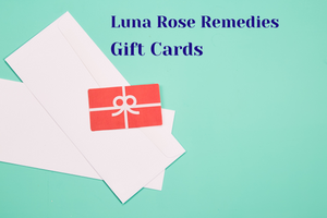 Gift Cards - Luna Rose Remedies