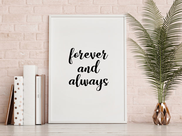 Forever and Always Print