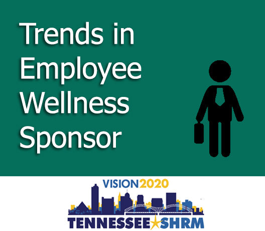 Trends in Employee Wellness Sponsor - 11/3 3:30-5:00PM