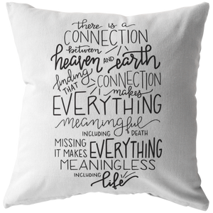 Heaven & Earth Connection Pillow (& Pillow Cover)