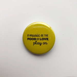 Pin Button - Theatrical Quotes!