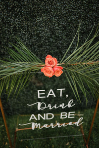 Eat, Drink and Be Married Acrylic Sign and Copper Frame - Modern Wedding Rentals - Something Borrowed Minneapolis