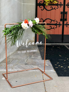 Welcome to Our Beginning Acrylic Sign - Modern Wedding & Event Decor Rentals - Something Borrowed Minneapolis