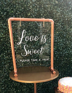 "Acrylic Sign ""Love is Sweet"" for your pretty dessert table - Modern Event & Wedding Rentals - Something Borrowed Minneapolis"