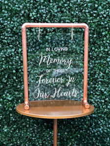 "Tabletop ""In Loving Memory"" Acrylic Sign and Copper Frame - Modern Wedding Rentals - Something Borrowed Minneapolis"