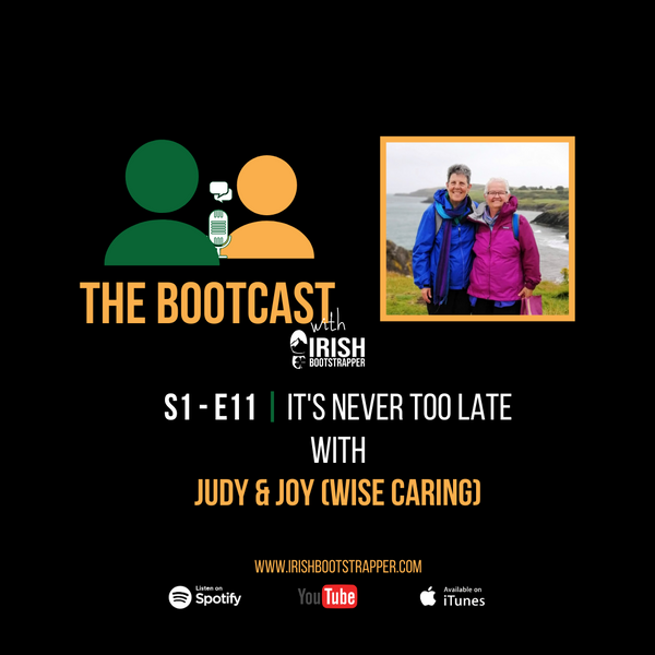 The Bootcast Episode #11 - It's Never Too Late