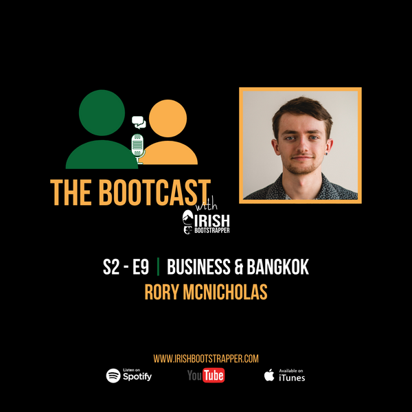 The Bootcast | S2 - E9 | Business & Bangkok with Rory McNicholas