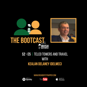The Bootcast | S2 - E5 | Telco Towers & Travel with Kealan Delaney of Delmec