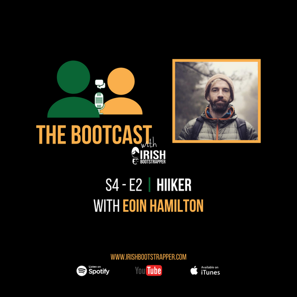 The Bootcast | S4 - E2 | Hiiker with Eoin Hamilton