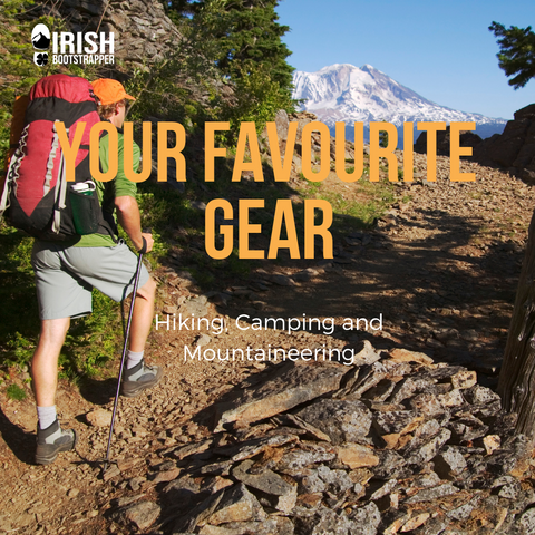 Your Favourite Gear - Hiking, Camping & Mountaineering