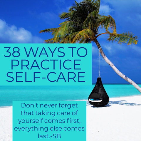 38 ways to practice self-care
