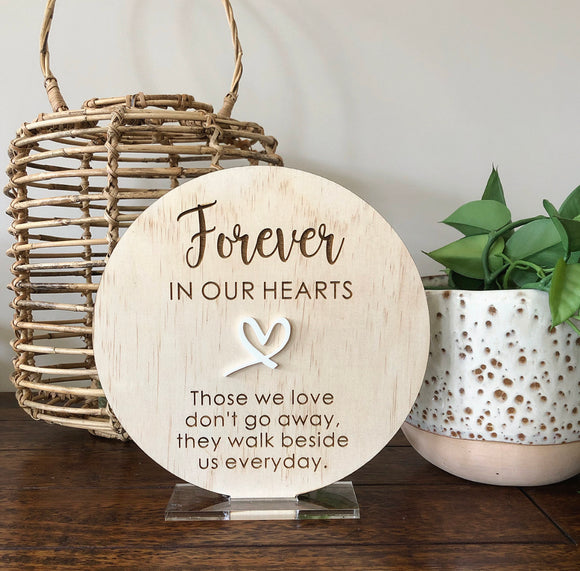 Forever in our hearts (round plaque)