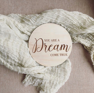 You are a dream come true plaque