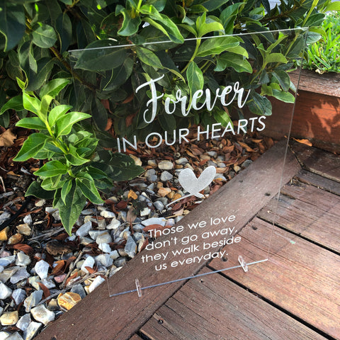 Forever in our heart sign