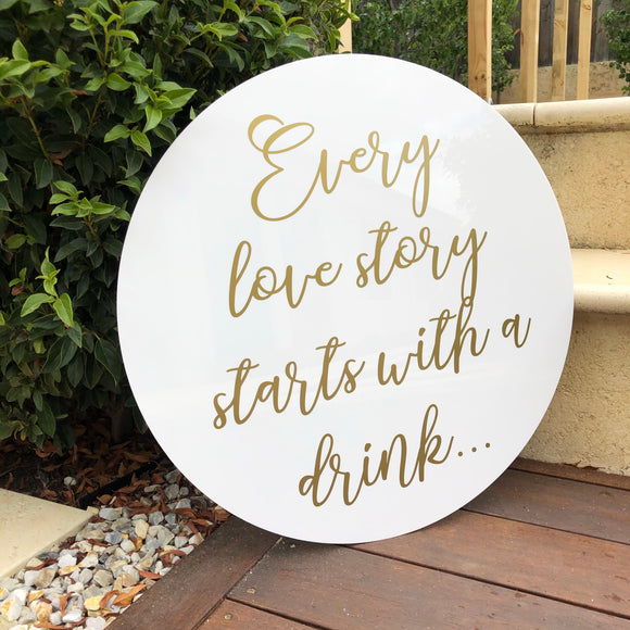 """Every love story starts with a drink"""