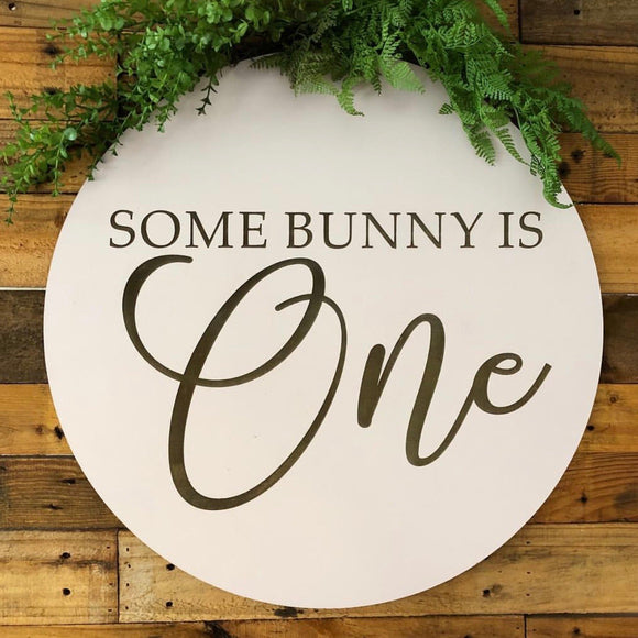 Some bunny is One sign