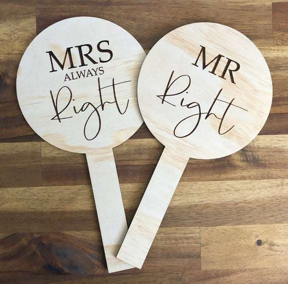 Mr Right and Mrs Always Right paddles