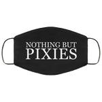 Nothing But Pixies Face Mask, from CustomCat at Moosestrum.com