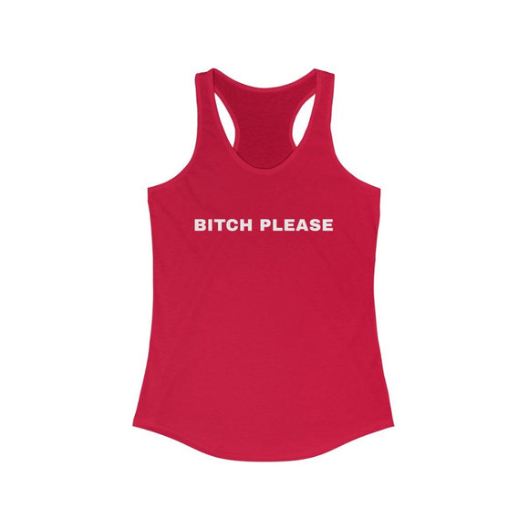 Bitch Please Women's Racerback, from Moosestrum USA at Moosestrum.com