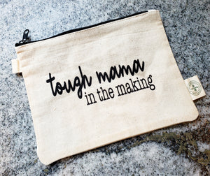 "Ink Trendz® Tough Mama in The Making  9"" x 7"" Makeup & Medicine Zipper Hemp Canvas Zipper Pouch"