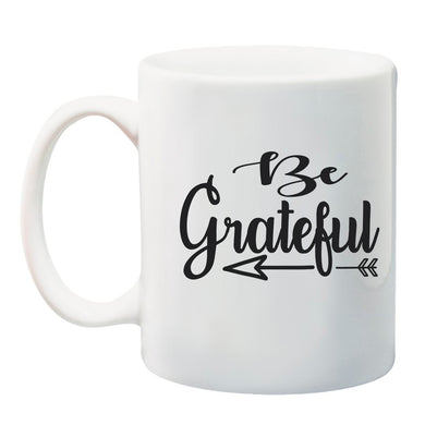 Ink Trendz Be Grateful Faith  11 oz. Ceramic Coffee Mug