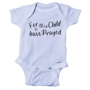 Ink Trendz For this Child We Have Prayed  Pregnancy Announcement Baby Onesie® One-Piece Bodysuit