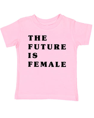 The Future Is Female Women's Power Feminism Toddler T-Shirt
